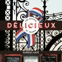 Cookbook Review: Délicieux: The Recipes of France